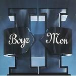 Boyz II Men 「Ⅱ」